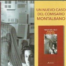 Coleccionismo Marcapáginas: MARCAPÁGINAS. SALAMANDRA. ANDREA CAMILLERI. TIRAR DEL HILO. Lote 207339438