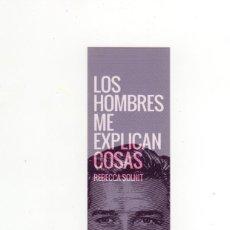 Coleccionismo Marcapáginas: MARCAPÁGINAS - CAPITÁN SWING - LOS HOMBRES EXPLICAN COSAS - REBECCA SOLNIT. Lote 210757391