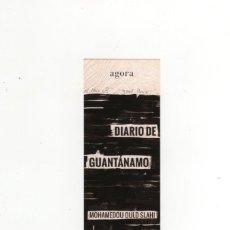 Coleccionismo Marcapáginas: MARCAPÁGINAS - CAPITÁN SWING - DIARIO DE GUANTÁNAMO - MOHAMEDOU OULD SLAHI. Lote 210757676