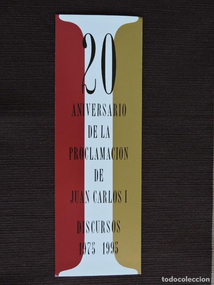 MARCAPÁGINAS - 20 ANIVERSARIO DE LA PROCLAMACIÓN DE JUAN CARLOS I - DISCURSOS 1975 1995 (Coleccionismo - Marcapáginas)