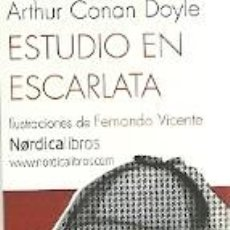 Coleccionismo Marcapáginas: MARCAPAGINAS. NORDICA LIBROS. ARTHUR CONAN DOYLE. ESTUDIO EN ESCARLATA. Lote 218247590