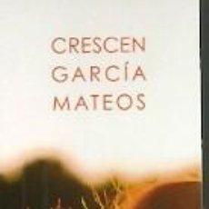Coleccionismo Marcapáginas: MARCAPÁGINAS. EDICIONES CARENA. CRESCEN GARCÍA MATEOS. LA NOSTALGIA DEL LOBO. Lote 218250386