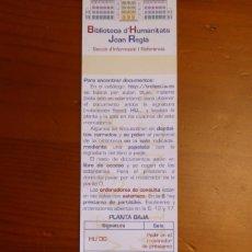 Coleccionismo Marcapáginas: MARCAPAGINAS BIBLIOTECA DE HUMANIDADES JOAN REGLA. Lote 219384035
