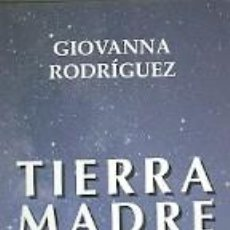 Collectionnisme Marque-pages: MARCAPÁGINAS. EDICIONES OBELISCO. GIOVANNA RODRÍGUEZ. TIERRA MADRE. Lote 221499637
