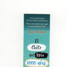 Collectionnisme Marque-pages: MARCAPÁGINAS - EDELVIVES - EL CHICO QUE TENÍA 1000 AÑOS - ROSS WELFORD. Lote 221919010