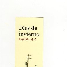 Collectionnisme Marque-pages: MARCAPÁGINAS - GALLO NERO - DÍAS DE INVIERNO - KAIJII MOTOJIRO - GALLONERO. Lote 221919145