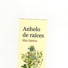 Collectionnisme Marque-pages: MARCAPÁGINAS - GALLO NERO - ANHELO DE RAÍCES - MAY SARTON - GALLONERO. Lote 221919161