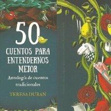 Coleccionismo Marcapáginas: MARCAPÁGINAS. EDELVIVES. TERESA DURÁN. 50 CUENTOS PARA ENTENDERNOS MEJOR. Lote 222139171