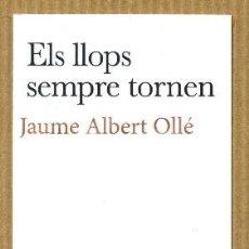 Coleccionismo Marcapáginas: MARCAPAGINAS EDITORIAL VIENA - L'HOME - LLOPPAGES EDITORS - ELLS LLOPS SEMPRE TORNEN. Lote 222387717