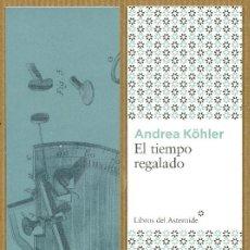 Coleccionismo Marcapáginas: MARCAPÁGINAS EDITORIAL - LIBROS DEL ASTEROIDE EL TIEMPO REGALADO. Lote 245313705