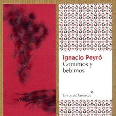 Coleccionismo Marcapáginas: MARCAPÁGINAS EDITORIAL - LIBROS DEL ASTEROIDE COMIMOS Y BEBIMOS. Lote 245313785