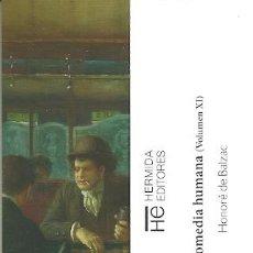 Coleccionismo Marcapáginas: MARCAPAGINAS. HERMIDA EDITORES. HONORE DE BALZAC. LA COMEDIA HUMANA (VOLUMEN XI). Lote 222594801