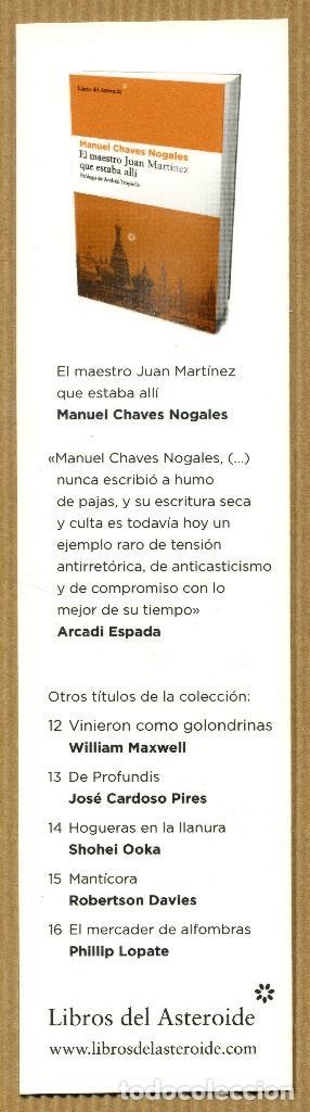 MARCAPÁGINAS EDITORIAL - LIBROS DEL ASTEROIDE Nº 17 EL MAESTRO JUAN MARTINEZ (Coleccionismo - Marcapáginas)