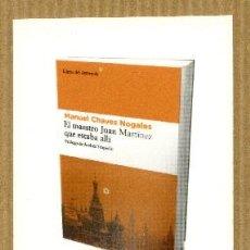 Coleccionismo Marcapáginas: MARCAPÁGINAS EDITORIAL - LIBROS DEL ASTEROIDE Nº 17 EL MAESTRO JUAN MARTINEZ. Lote 245430980