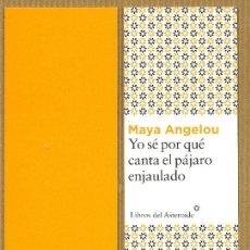 Coleccionismo Marcapáginas: MARCAPÁGINAS EDITORIAL - LIBROS DEL ASTEROIDE YO SE POR QUE CANTA EL PAJARO ENJAULADO. Lote 245313500