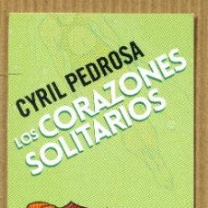 Coleccionismo Marcapáginas: MARCAPÁGINAS EDITORIAL NORMA - LOS CORAZONES SOLITARIOS. Lote 224787721