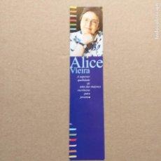 Coleccionismo Marcapáginas: ALICE VIEIRA. CAMINHO EDITORIAL. PORTUGAL. Lote 225157386