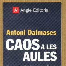 Coleccionismo Marcapáginas: MARCAPÁGINAS EDITORIAL ANGLE CAOS A LES AULES - ANTONIO DALMASES. Lote 227247585