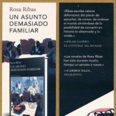 Coleccionismo Marcapáginas: MARCAPÁGINAS EDITORES TUSQUETS UN ASUNTO DEMASIADO FAMILIAR - ROSA RIBAS. Lote 245314200