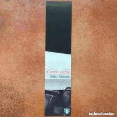 Coleccionismo Marcapáginas: MARCAPAGINAS CAMINO A CASA. OLAFUR OLAFSSON. RBA. Lote 232129070