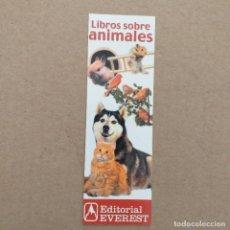 Coleccionismo Marcapáginas: MARCAPAGINAS LIBROS SOBRE ANIMALES. EVEREST. Lote 232277270