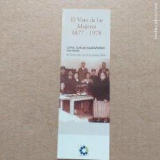 Coleccionismo Marcapáginas: MARCAPAGINAS CAJA GRANADA. EL VOTO DE LAS MUJERES. 1877 - 1978. Lote 232279405