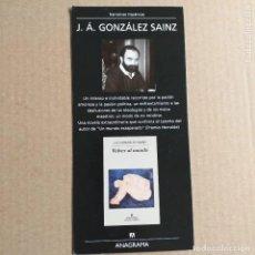 Coleccionismo Marcapáginas: MARCAPAGINAS VOLVER AL MUNDO J.A. GONZALEZ SAINZ. ANAGRAMA. TAMAÑO TARJETA. Lote 233764465