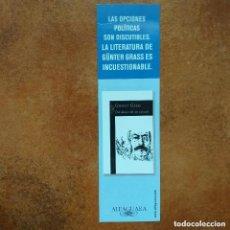 Coleccionismo Marcapáginas: MARCAPAGINAS DEL DIARIO DE UN CARACOL. GUNTER GRASS. ALFAGUARA. Lote 234104170