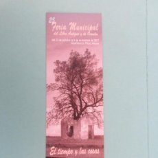 Coleccionismo Marcapáginas: MARCAPAGINAS 25 FERIA DEL LIBRO DE SALAMANCA 2.07 EL TIEMPO Y LAS COSAS. Lote 269986363