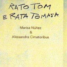 Coleccionismo Marcapáginas: MARCAPAGINAS: RATO TOM E RATA TOMASA - OQO - (GALLEGO). Lote 236567355