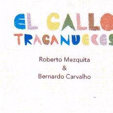 Coleccionismo Marcapáginas: MARCAPAGINAS: EL GALLO TRAGANUECES - OQO - (CASTELLANO). Lote 236567370
