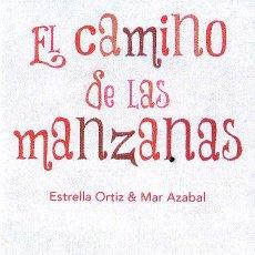 Coleccionismo Marcapáginas: MARCAPAGINAS: EL CAMINO DE LAS MANZANAS - OQO - (CASTELLANO). Lote 236567495