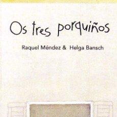 Coleccionismo Marcapáginas: MARCAPAGINAS: OS TRES PORQUIÑOS - OQO - (GALLEGO). Lote 236567815