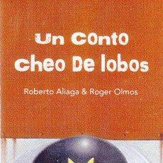 Coleccionismo Marcapáginas: MARCAPAGINAS: UN CONTO CHEO DE LOBOS - OQO- (GALLEGO). Lote 236568130