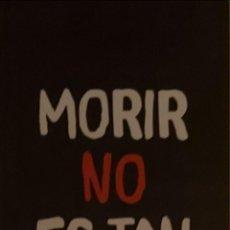 Colecionismo Marcadores de página: MARCAPÁGINAS EDITORIAL ROCA.MORIR NO ES FACIL-. Lote 237399075
