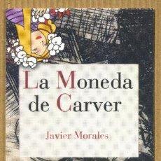 Collectionnisme Marque-pages: MARCAPÁGINAS - REINO DE CORDELIA LA MONEDA DE CARVER. Lote 243895365