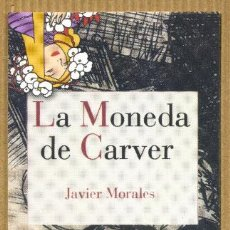 Collectionnisme Marque-pages: MARCAPÁGINAS - REINO DE CORDELIA LA MONEDA DE CARVER. Lote 243897300