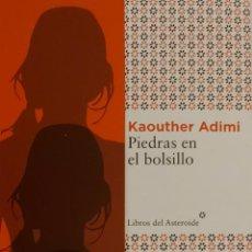 Coleccionismo Marcapáginas: MARCAPÁGINAS EDITORIAL LIBROS DEL ASTEROIDE. PIEDRAS EN EL BOLSILLO.KAOUTHER ADIMI.. Lote 244606135