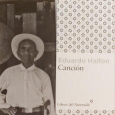 Coleccionismo Marcapáginas: MARCAPÁGINAS EDITORIAL LIBROS DEL ASTEROIDE. CANCION.EDUARDO HALFON-. Lote 244606285