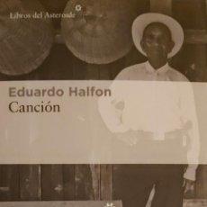 Coleccionismo Marcapáginas: MARCAPÁGINAS EDITORIAL LIBROS DEL ASTEROIDE. CANCION.EDUARDO HALFON-T POSTAL. Lote 244606320