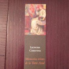 Coleccionismo Marcapáginas: MARCAPÁGINAS. FUNAMBULISTA. LEONORA CHRISTINA. MEMORIAS TRISTES DE LA TORRE AZUL. Lote 244610380