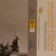 Coleccionismo Marcapáginas: MARCAPÁGINAS EDITORIAL ARCHIVO VALLADOLID.VALLADOLID Y COLON-2007-. Lote 244614000