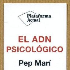 Coleccionismo Marcapáginas: MARCAPÁGINAS PLATAFORMA EDITORIAL - EL ADN PSICOLOGICO. Lote 276961068
