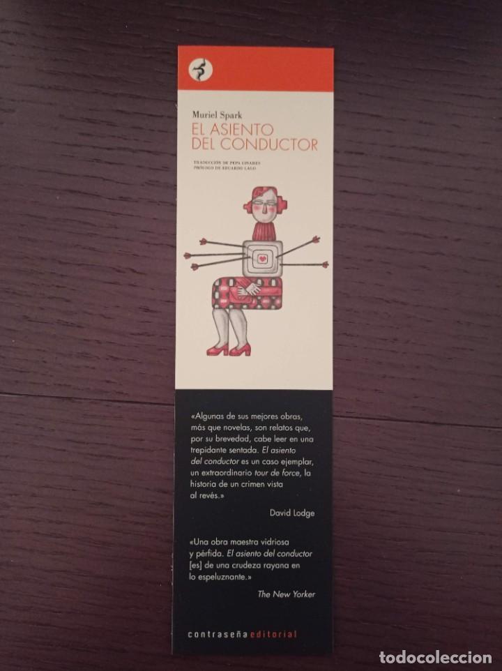 MARCAPÁGINAS. CONTRASEÑA EDITORIAL. MURIEL SPARK. EL ASIENTO DEL CONDUCTOR (Coleccionismo - Marcapáginas)