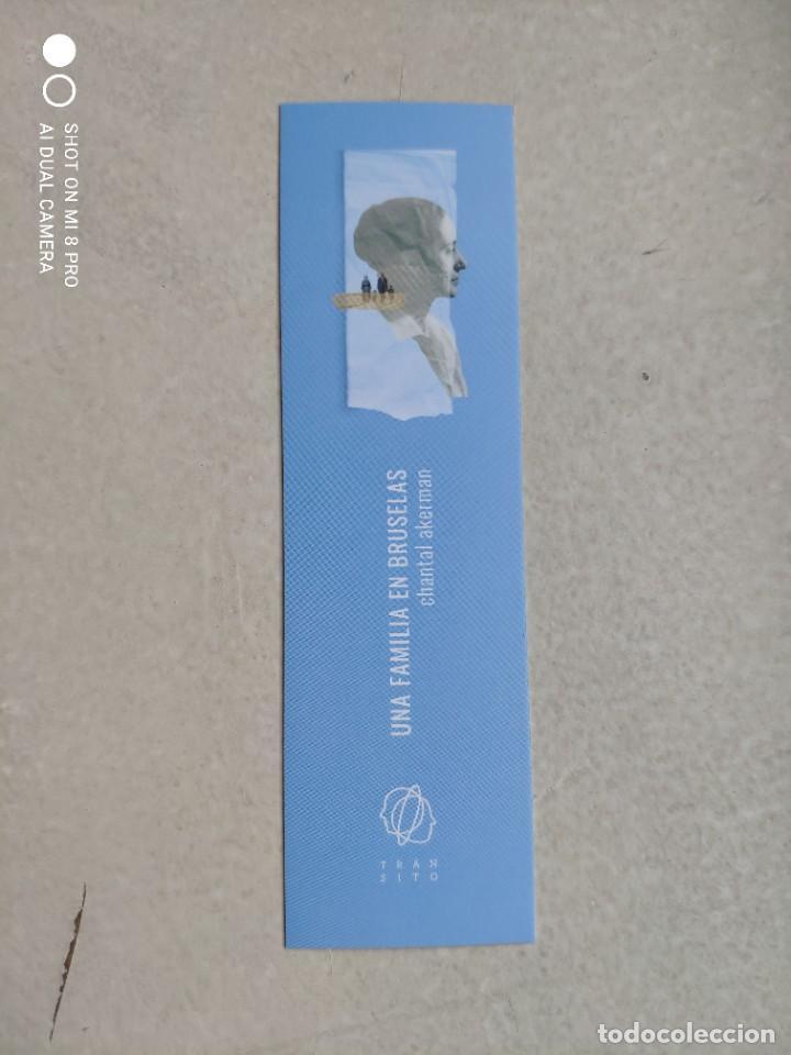 MARCAPÁGINAS - TRÁNSITO - UNA FAMILIA EN BRUSELAS - CHANTAL AKERMAN (Coleccionismo - Marcapáginas)