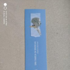 Coleccionismo Marcapáginas: MARCAPÁGINAS - TRÁNSITO - UNA FAMILIA EN BRUSELAS - CHANTAL AKERMAN. Lote 262302625
