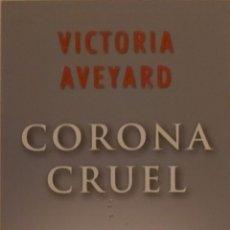 Collezionismo Segnalibri: MARCAPÁGINAS EDITORIAL OCEANO GRAN TRAVESIA -CORONA CRUEL.VICTORIA AVEYARD-. Lote 246005445