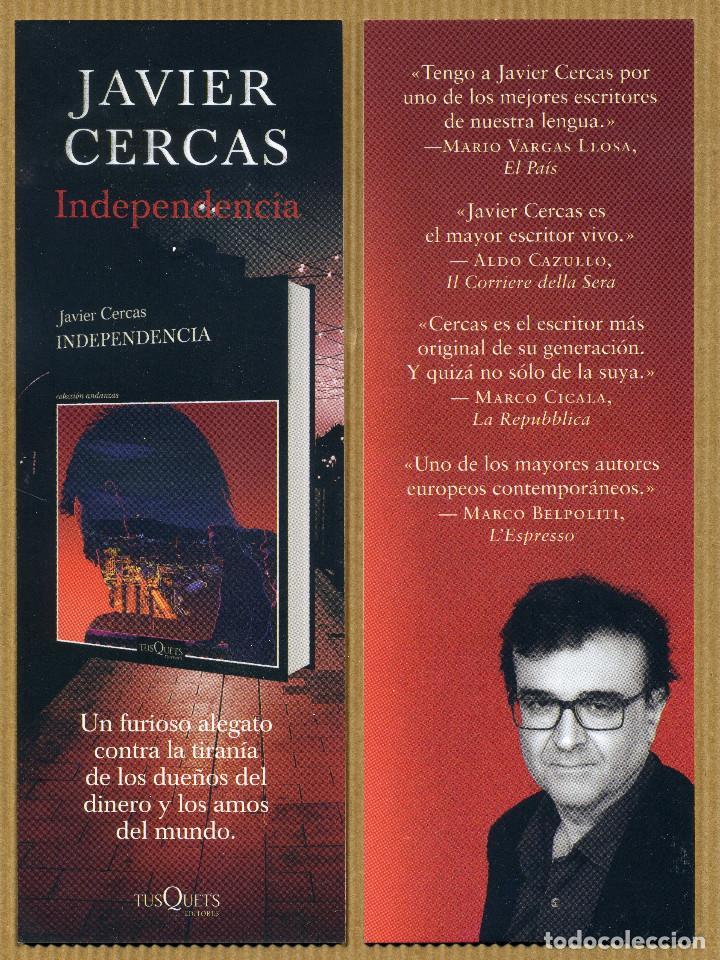 MARCAPAGINAS EDITORES TUSQUETS - INDEPENDENCIA JAVIER CERCAS (Coleccionismo - Marcapáginas)