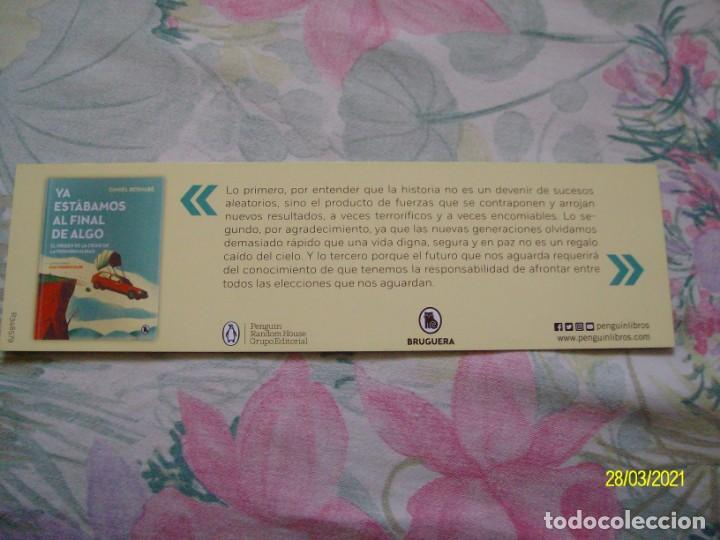 Coleccionismo Marcapáginas: MARCAPAGINAS YA ESTABAMOS AL FINAL DE ALGO DANIEL BERNABE EL ORIGEN DE LA CRISIS DE LA POSNORMALIDAD - Foto 2 - 251677250