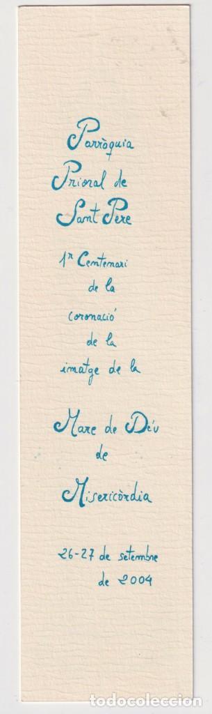 Coleccionismo Marcapáginas: Bonito Marcapáginas de Edición parroquia de sant pere año 2004 de Reus - Foto 2 - 252909895